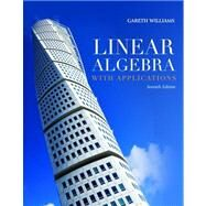Linear Algebra With Applications by Williams, Gareth; Mourant, W. J. (CON), 9780763790912