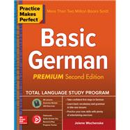 Practice Makes Perfect: Basic German, Second Edition by Wochenske, Jolene, 9781260120912