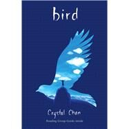Bird by Chan, Crystal, 9781442450912
