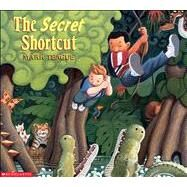 The Secret Shortcut 9780439110914R
