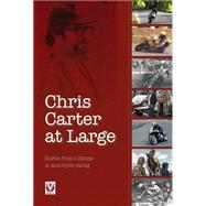 Chris Carter at Large by Carter, Chris; Skelton, Richard, 9781845840914