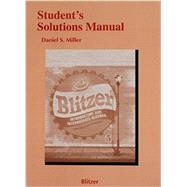 Student Solutions Manual for Introductory and  Intermediate Algebra for College Students by Blitzer, Robert F., 9780134180915
