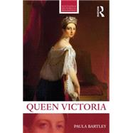 Queen Victoria by Bartley; Paula, 9780415720915