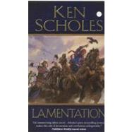 Lamentation by Scholes, Ken, 9780765360915