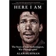 Here I Am by Huffman, Alan, 9780802120915