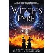 Witch's Pyre by Angelini, Josephine, 9781250050915
