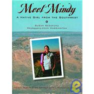 Meet Mindy : A Native Girl from the Southwest at Biggerbooks.com