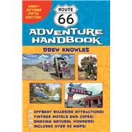 Route 66 Adventure Handbook High-Octane Fifth Edition by Knowles, Drew, 9781595800916