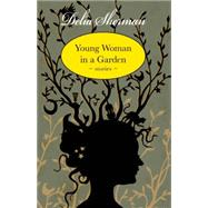 Young Woman in a Garden by Sherman, Delia, 9781618730916