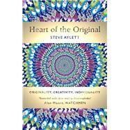 Heart of the Original by Aylett, Steve, 9781783520916