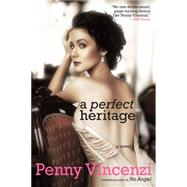 A Perfect Heritage by Vincenzi, Penny, 9781468310917