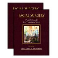 Facial Surgery: Plastic and Reconstructive (Book with DVD) by Cheney, Mack, 9781482240917