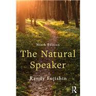 The Natural Speaker by Fujishin; Randy, 9781138700918