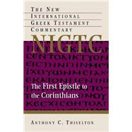 The First Epistle to the Corinthians by Thiselton, Anthony C., 9780802870919
