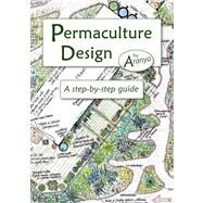 Permaculture Design by Aranya; Whitefield, Patrick, 9781856230919
