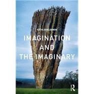 Imagination and the Imaginary by Lennon; Kathleen, 9780415430920