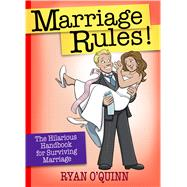 Marriage Rules! by O'quinn, Ryan; Manchester, Paul, 9781424550920