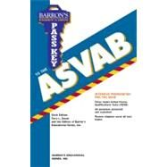 Pass Key to the ASVAB (Armed Services Vocational Aptitude Battery) by Barrons Educational Series, 9780764140921