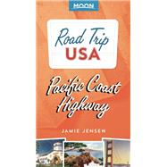 Road Trip USA Pacific Coast Highway by Jensen, Jamie, 9781631210921