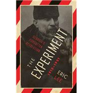 The Experiment by Lee, Eric, 9781786990921
