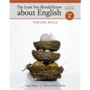 The Least You Should Know About English Writing Skills, Form C by Wilson, Paige; Glazier, Teresa Ferster, 9781111830922