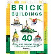 Brick Buildings by Hall, Kevin, 9781438010922