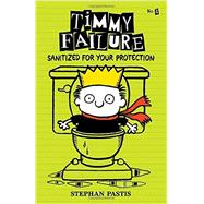Timmy Failure: Sanitized for Your Protection by PASTIS, STEPHANPASTIS, STEPHAN, 9780763680923