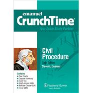 Emanuel CrunchTime: Civil Procedure, Sixth Edition by Emanuel, Steven L., 9781454840923
