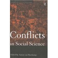 Conflicts in Social Science by Van Harskamp,Anton, 9781138880924