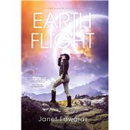 Earth Flight by EDWARDS, JANET, 9781633880924