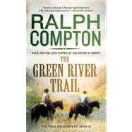 The Green River Trail by Compton, 9780312970925