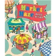 Market Maze by Munro, Roxie, 9780823430925