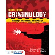 Criminology by Vito, Gennaro F., Ph.D.; Maahs, Jeffrey R., Ph.D., 9781284090925