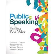 PUBLIC SPEAKING by Turner, Kathleen J.; Osborn, Randall; Osborn, Michael; Osborn, Suzanne, 9780134380926
