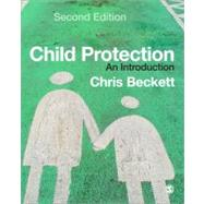 Child Protection : An Introduction by Chris Beckett, 9781412920926