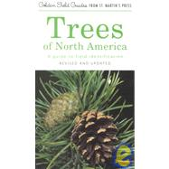 Trees of North America A Guide to Field Identification, Revised and Updated by Brockman, C. Frank; Marrilees, Rebecca, 9781582380926