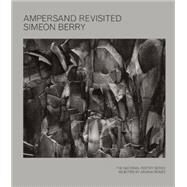 Ampersand Revisited by Berry, Simeon, 9781934200926