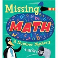 Missing Math: A Number Mystery by Leedy, Loreen, 9781477810927
