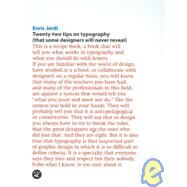 Twenty-Two Tips on Typography / Twenty-Two things you should never do With Typefaces by Jardi, Enric, 9788496540927
