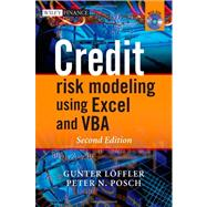 Credit Risk Modeling using Excel and VBA by Löeffler , Gunter; Posch, Peter N., 9780470660928