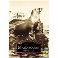 Manasquan Revisited : New Jersey by Birckhead-Ware, Mary A., 9780738500928