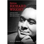 Byline, Richard Wright by Bryant, Earle V., 9780826220929