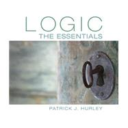 Logic The Essentials by Hurley, Patrick J., 9781305070929