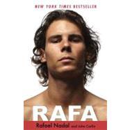 Rafa by Nadal, Rafael; Carlin, John, 9781401310929