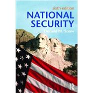 National Security by Snow; Donald M, 9781138640931