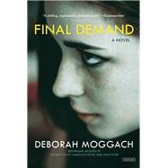 Final Demand by Moggach, Deborah, 9781468310931