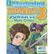 Mastering Manga 3 by Crilley, Mark, 9781440340932