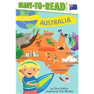 Living in Australia by Perkins, Chloe; Woolley, Tom, 9781481480932