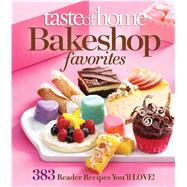 Taste of Home Bake Shop favorites by Taste of Home, 9781617650932