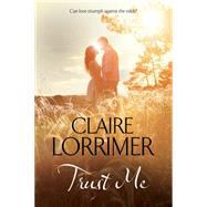 Trust Me by Lorrimer, Claire, 9780727870933